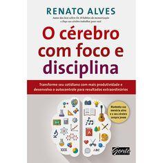 Livro - O Cérebro Com Foco e Disciplina I Love Books, Good Books, Books To Read, My Books, Emotional Inteligence, Alta Performance, Coaching, Neuroscience, Marketing