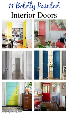 Take a look at these 11 Boldy Painted Interior Doors. They will have you running for your Velvet Finishes paint and a paint brush!