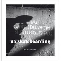 "from ""no skateboarding"""
