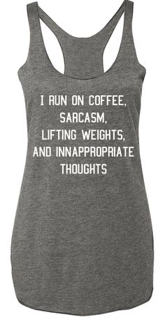 Bring some fun to your #Workout! Coffee Sarcasm Lifting & Inappropriate Thoughts Gray Tank Top by www.NoBullWoman-Apparel.com