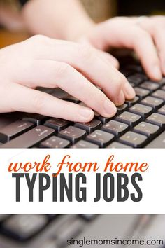 Looking for some work at home typing jobs? Here are six legit companies who may hire you! (Pay will vary.) http://singlemomsincome.com/work-at-home-typing-jobs/