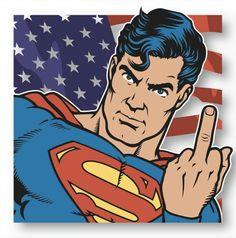 Because I'm Superman!