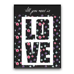 Plakat All You Need Is Love, 30 x 40 cm   Bonami