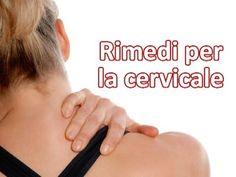 Rimedi per la cervicale - I migliori esercizi in sequenza