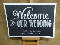 PERSONALISED vintage chalkboard style WELCOME TO OUR WEDDING sign A3 OR A4