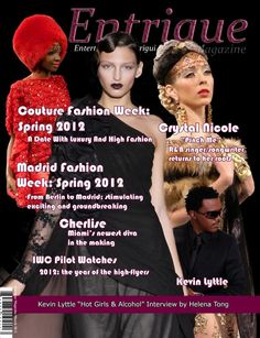 March 2012 Issue feture Couture Fashion Week New York from producer and designer Andres Aquino. Also R and B singer Cherlise, Madrid Fashion Week.
