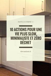 10 actions pour une vie plus slow, minimaliste et zéro déchet dans la cuisine #1