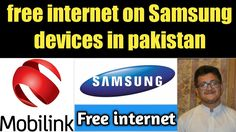 Mobilink jazz free internet on samsung mobiles in pakistan | technical s...