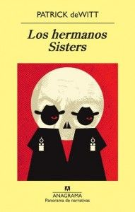 Buy Los hermanos Sisters by Patrick DeWitt and Read this Book on Kobo's Free Apps. Discover Kobo's Vast Collection of Ebooks and Audiobooks Today - Over 4 Million Titles! Tony Soprano, Jesse Pinkman, Jake Gyllenhaal, Oregon City, Free Apps, Audiobooks, Ebooks, Sisters, This Book