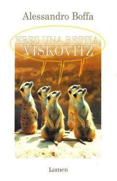 'Eres una bestia, Viskovitz' de Alesandro Boffa