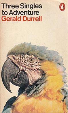 Three Singles to Adventure Gerald Durrell, Penguin Publishing, Book Catalogue, Film Books, Penguin Books, Corfu, Hunters, Penguins, Third