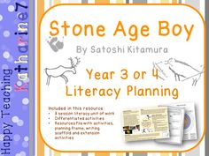 Planning and resources for the Year 3 and 4 English national curriculum based around Satoshi Kitamura's story, Stone Age Boy. Eight literacy sessions are planned for children to plan, draft and write, evaluate and edit their own adventure story using t. Primary History, Teaching History, Teaching Resources, Tes Resources, Activities For Boys, Writing Activities, Stone Age Boy, National Curriculum