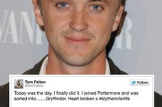 Tom Felton  sorted into Gryffindor!!!  MuggleNet