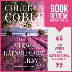 Folding back the cover of my kindle I cozied down under the duvet to tuck into the latest from Colleen Coble The View from Rainshadow Bay. 10 minutes in I snapped it closed eyes wide and vowed to read the rest in daylight! It is a brilliant thriller from the first page to the last! I read it in one day-time sitting enjoying its fast pace and interesting plot. It is spine-chillingly realistic with great unexpected twists. Both Shauna and Zach are easy to connect with and I hope to see them…