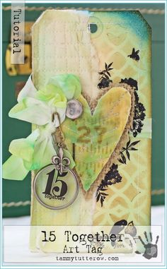 15 Together Mixed Media Art Tag Tutorial by Tammy Tutterow | www.tammytutterow.com