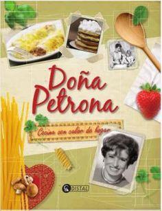 Doña Petrona, chef argentina Siendo una niña regalé su libro a mamá   Y es una joya......