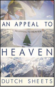 Elijah List Store - An Appeal to Heaven -- by Dutch Sheets, $8.99 (http://www.elijahshopper.com/an-appeal-to-heaven-by-dutch-sheets/)