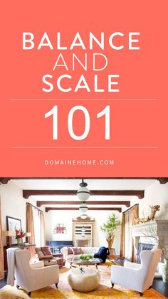 A quick guide to everything you need to know about balance and scale in interiors