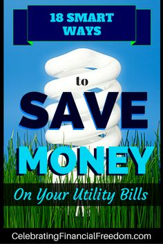 Everybody likes to save money on utility bills, but do you know all the latest tricks?  In my latest post I show you 18 smart ways to save money on your utility bills!  Just Click the Pic to start saving right now!  #money #finances #bills #utilitybills #save  http://www.cfinancialfreedom.com/ways-to-save-money-on-utility-bills