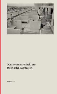 Steen Eiler Rasmussen Odczuwanie architektury