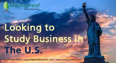 If you are looking to study business in The US, do your research and take help of the best counselors who can guide you. Study Abroad, This Is Us, University, Mindfulness, Education, Colleges, Business, Canada, Usa