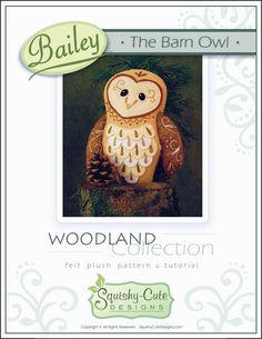 This listing is for the PDF pattern and tutorial of Bailey the Barn Owl. This pattern is an instant download and will be available for you to download to your computer upon purchasing. >>> Available in English only. <<<    This is a PDF Pattern ONLY - You will NOT receive the finished owl or supplies. Bailey is a hand-embroidered (No sewing machine required) felt plushie that measures approximately 8.5 tall and 7 wide. Please note: Bailey looks great leaning against somethin...