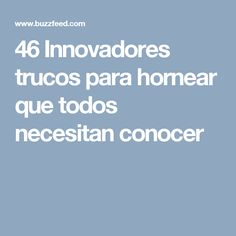 46 Innovadores trucos para hornear que todos necesitan conocer