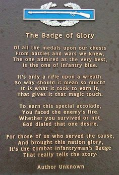 Infantry - The Badge of Glory Army Mom, Army Life, Military Life, Military History, Military Quotes, Military Humor, Military Signs, Military Pictures, Military Gear