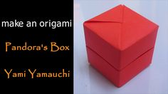@ Make an Origami Pandoras Box (Yami Yamauchi)