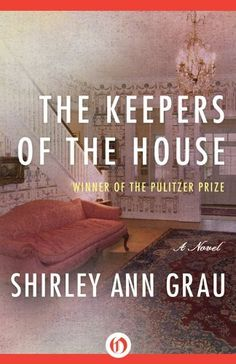 The Keepers of the House by Shirley Ann Grau, http://www.amazon.com/dp/B007GSU1LC/ref=cm_sw_r_pi_dp_viGyvb098WN5J