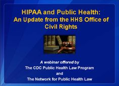 HIPAA and Public Health: An Update from the HHS Office of Civil Rights (Webinar)