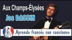 Aux Champs Elysées es una canción del cantante Joe Dassin muy conocida en Francia. Si eres principiante, te la recomiendo para mejorar tu pronunciación en francés. Curso gratis con esta canción en el blog