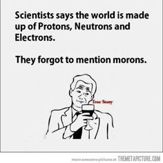 What about morons????