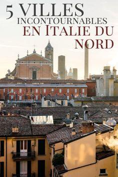 5 villes incontournables en Italie du Nord