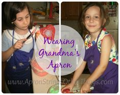 Wearing Grandma's Apron - Apron Strings & other things