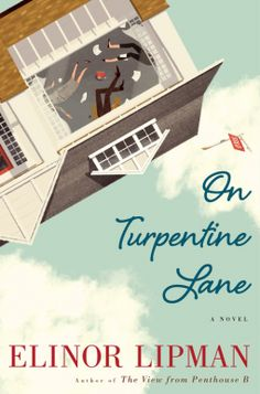 On Turpentine Lane | Elinor Lipman | 9780544808249 | NetGalley
