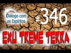 Diálogo 346 - Espírito: EXU TREME TERRA - Médium: Edgar Souza