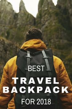 Best Travel Backpack for 2018. Click here to learn more!