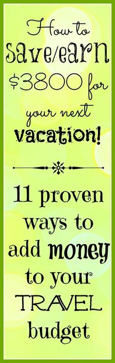 Seriously, these are easy things anyone can do. It adds up to a vacation for me!
