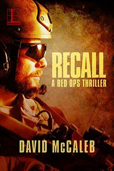 Recall (A Red Ops Thriller) by David McCaleb