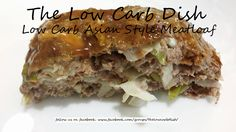 Low Carb Asian Style Meatloaf