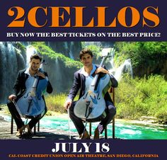 2Cellos in San Diego at Cal Coast Credit Union Open Air Theatre on July 18. More about this event here https://www.facebook.com/events/1180871792041607/
