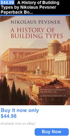 books and magazines: A History Of Building Types By Nikolaus Pevsner Paperback Book (English) BUY IT NOW ONLY: $44.98