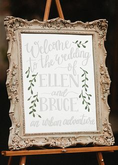 Ellen & Bruce | Urban Fairytale Wedding | Hand painted mirror wedding welcome sign