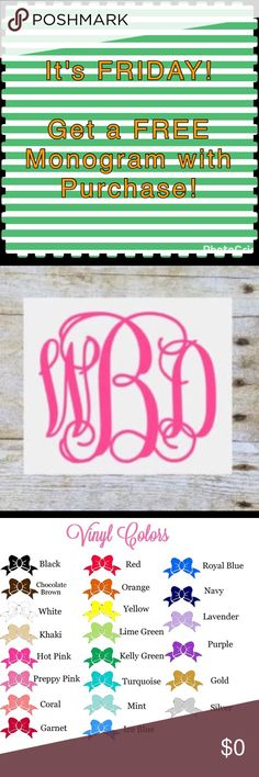 Celebrate Friday! Get a Free Monogram! Celebrate Friday! Get a Free Monogram with Purchase!  Purchase an item from my closet & receive a FREE 4 inch by 4 inch Vinyl Script Monogram Sticker! Once you place your order, leave me comments with color and exactly how you want your Monogram to read. For example, Alicia Johnson Lewis is my full name. My Monogram reads aLj  Color chart is in the last picture. Make sure to leave your first color choice & a second color choice Incase I am out of your…