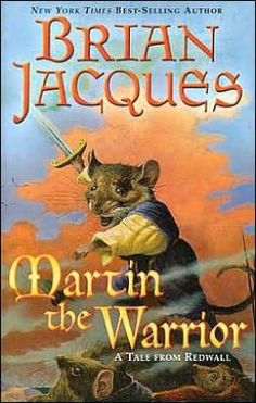 Martin the Warrior (Redwall Series #6) by Brian Jacques, Gary Chalk (Illustrator)