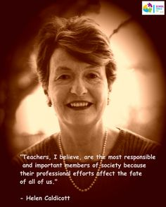 Thought of the day: Helen Caldicott