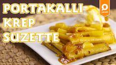 Portakallı Krep Suzette Tarifi – Onedio Yemek – Kahvaltı Tarifleri