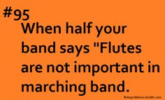 Stupid trombone players during concert band.