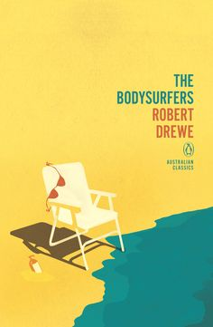 The Bodysurfers by Robert Drewe